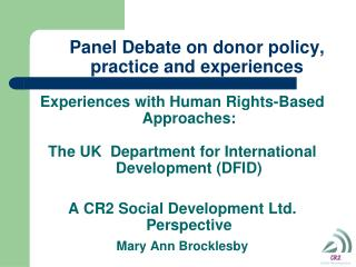 Panel Debate on donor policy, practice and experiences