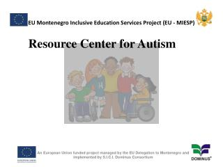 EU Montenegro Inclusive Education Services Project (EU - MIESP)