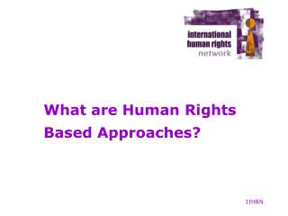 What are Human Rights Based Approaches?