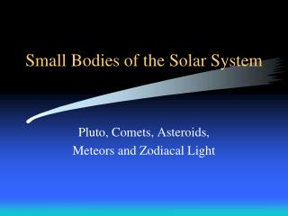 Small Bodies of the Solar System