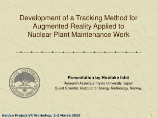 Development of a Tracking Method for  Augmented Reality Applied to Nuclear Plant Maintenance Work
