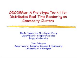 DDDDRRaw:  A Prototype Toolkit for Distributed Real-Time Rendering on Commodity Clusters