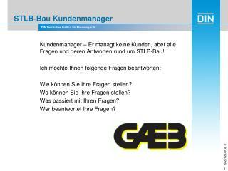 STLB- Bau Kundenmanager