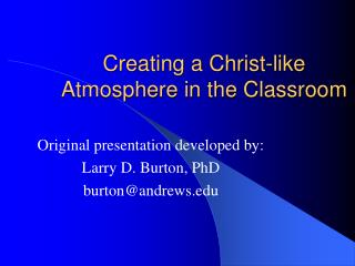 Creating a Christ-like Atmosphere in the Classroom