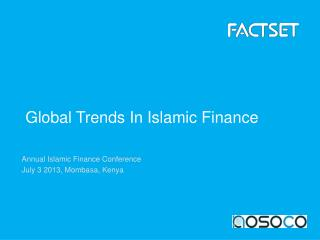 Annual Islamic Finance Conference July 3 2013, Mombasa, Kenya