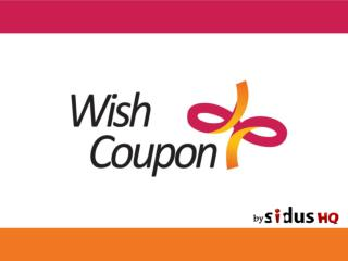 What a wish coupon?