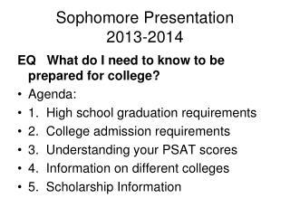 Sophomore Presentation 2013-2014