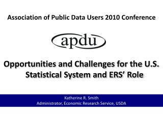 Association of Public Data Users 2010 Conference