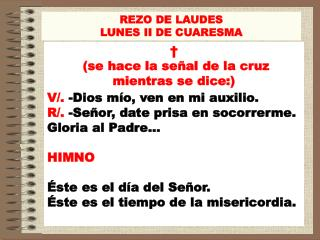 REZO DE LAUDES LUNES II DE CUARESMA