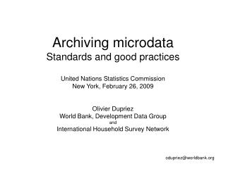Archiving microdata Standards and good practices