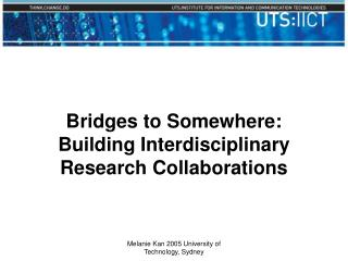 Bridges to Somewhere: Building Interdisciplinary Research Collaborations