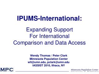 IPUMS-International: Expanding Support For International Comparison and Data Access