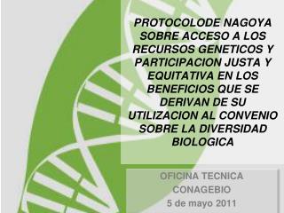 OFICINA TECNICA  CONAGEBIO 5 de mayo 2011
