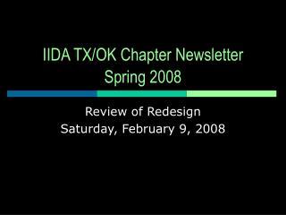 IIDA TX/OK Chapter Newsletter Spring 2008
