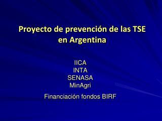 Proyecto de prevenci�n de las TSE en Argentina