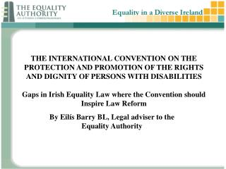 By Eilís Barry BL, Legal adviser to the Equality Authority