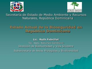 Secretar�a de Estado de Medio Ambiente y Recursos Naturales, Rep�blica Dominicana