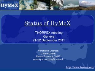 Status of HyMeX