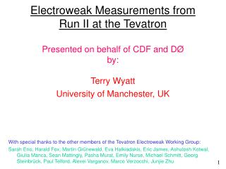 With special thanks to the other members of the Tevatron Electroweak Working Group: