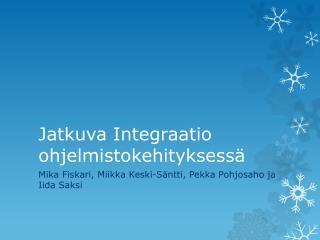 Jatkuva Integraatio ohjelmistokehityksessä