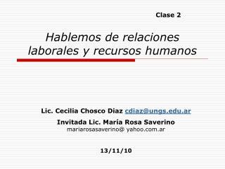 Hablemos de relaciones laborales y recursos humanos