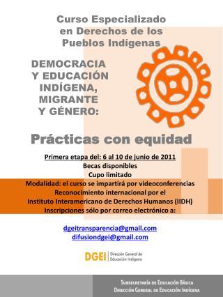 DEMOCRACIA  Y EDUCACIÓN  INDÍGENA,  MIGRANTE  Y GÉNERO: