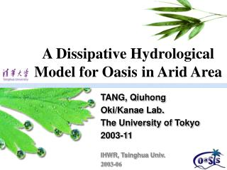 A Dissipative Hydrological Model for Oasis in Arid Area