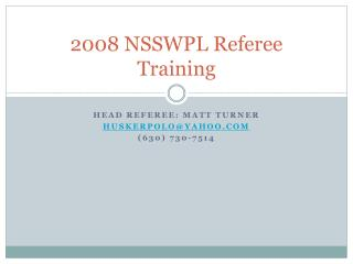 2008 NSSWPL Referee Training