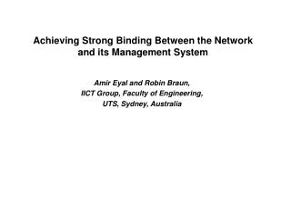 Amir Eyal and Robin Braun, IICT Group, Faculty of Engineering, UTS, Sydney, Australia