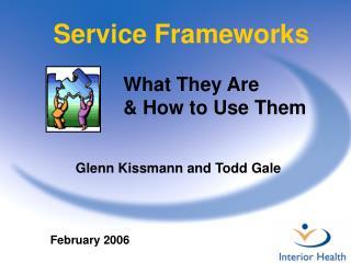 Service Frameworks
