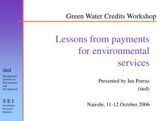 Lessons from payments for environmental services