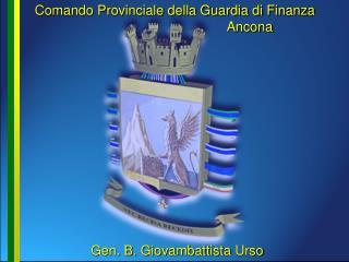 Comando Provinciale Guardia di Finanza Ancona