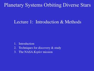 Lecture 1:  Introduction & Methods