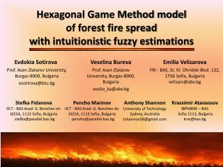 Hexagonal Game Method model  of forest fire spread with  intuitionistic  fuzzy estimations