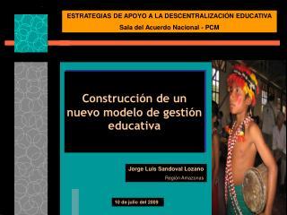 Construcción de un nuevo modelo de gestión educativa