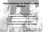 Interventionen im forensischen Bereich