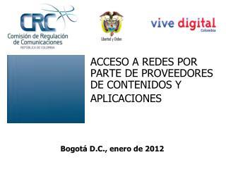 ACCESO A REDES POR PARTE DE PROVEEDORES DE CONTENIDOS Y APLICACIONES