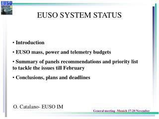 EUSO SYSTEM STATUS