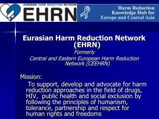 Eurasian Harm Reduction Network (EHRN) Formerly