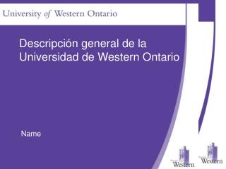 Descripción general de la Universidad de Western Ontario