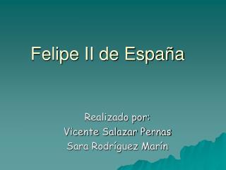 Felipe II de Espa�a