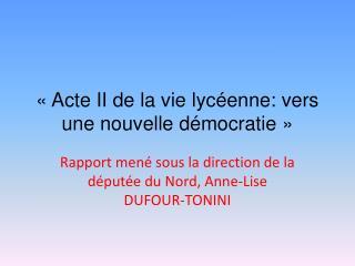 «Acte II de la vie lycéenne: vers une nouvelle démocratie»