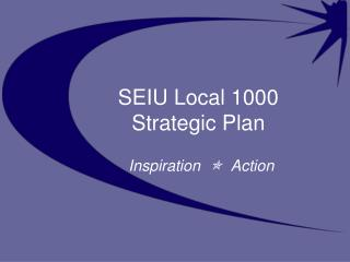 SEIU Local 1000 Strategic Plan