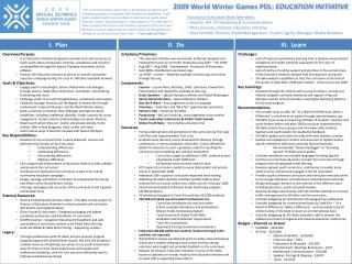 2009 World Winter Games PDL:  EDUCATION INITIATIVE