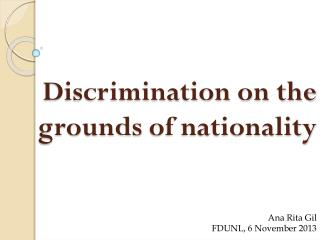 Discrimination on the  grounds  of nationality