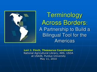 Terminology  Across Borders : A Partnership to Build a Bilingual Tool for the Americas
