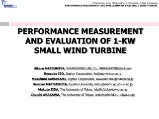 PERFORMANCE MEASUREMENT AND EVALUATION OF 1-KW SMALL WIND TURBINE