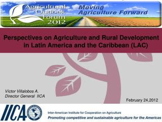 Perspectives on Agriculture and Rural Development in Latin America and the Caribbean (LAC)