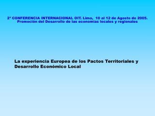 La experiencia Europea de los Pactos Territoriales y Desarrollo Económico Local
