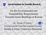 On the Environmental and Sustainability Requirements: Towards Green Buildings in Kuwait